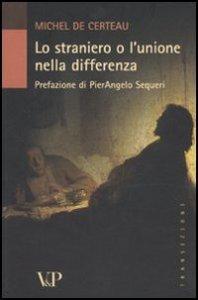 Copertina di 'Lo straniero o l'unione nella differenza'