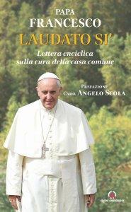 Copertina di 'Laudato si'. Lettera enciclica sulla cura della casa comune'
