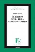 Il diritto nella fiaba popolare europea - Emil Mazzoleni