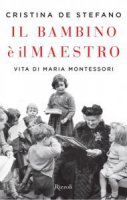 Il bambino è il maestro - Cristina De Stefano