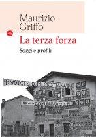 Terza forza - Maurizio Griffo