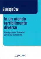 In un mondo terribilmente diverso - Crea Giuseppe