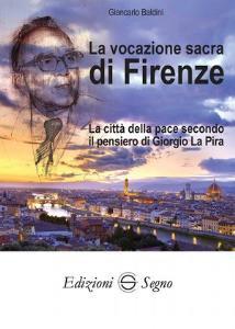 Copertina di 'La vocazione sacra di Firenze'