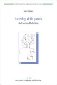 Copertina di 'I sortilegi della parola. Studi su Gesualdo Bufalino'
