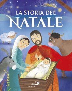Copertina di 'La storia del Natale'