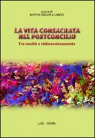 La vita consacrata nel postconcilio - Llanos Mario Oscar