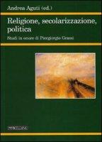 Religione, secolarizzazione, politica