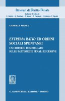 Extrema ratio ed ordini sociali spontanei - Gabriele Marra