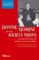 Donne e uomini per una società nuova - Giovanni Battista Montini