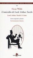 L' omicidio di lord Arthur Savile-Lord Arthur Savile's crime - Wilde Oscar