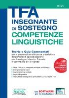 TFA Insegnante di sostegno - COMPETENZE LINGUISTICHE - Teoria e Quiz Commentati - Redazioni Edizioni Simone