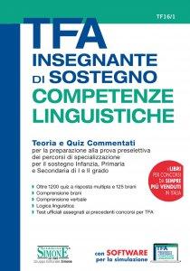 Copertina di 'TFA Insegnante di sostegno - COMPETENZE LINGUISTICHE - Teoria e Quiz Commentati'