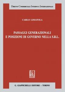 Copertina di 'Passaggi generazionali e posizioni di governo nella S.r.l.'