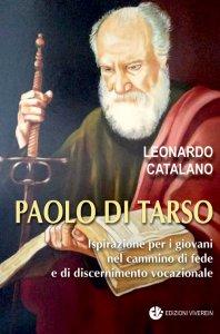 Copertina di 'Paolo di Tarso. Ispirazione per i giovani nel cammino di fede e di discernimento vocazionale'