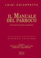 Il manuale del parroco - Luigi Chiappetta
