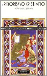 Copertina di 'Il rigorismo cristiano'