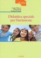 Didattica speciale per l'inclusione - Luigi D'Alonzo , Fabio Bocci , Stefania Pinelli