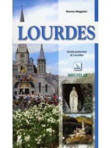 Copertina di 'Lourdes. Guida pastorale'