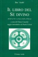Il libro del sé divino - Ibn Arabî Muhyî-d-Dîn
