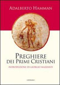 Copertina di 'Preghiere dei primi cristiani'