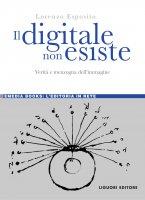 Il digitale non esiste - Lorenzo Esposito