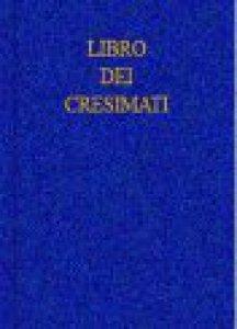 Copertina di 'Libro dei cresimati'