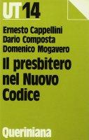 Il presbitero nel nuovo codice - Cappellini Ernesto, Composta Dario, Mogavero Domenico