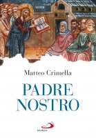 Padre Nostro - Matteo Crimella