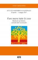 Fare nuove tutte le cose - Azione Cattolica Italiana