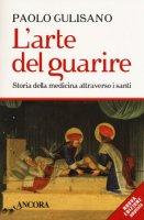 L' arte del guarire - Gulisano Paolo