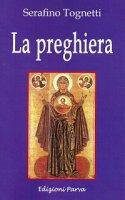 La preghiera - Serafino Tognetti