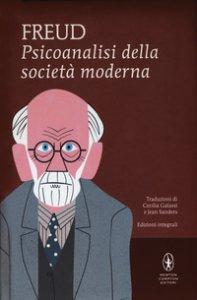 Copertina di 'Psicoanalisi della società moderna. Ediz. integrale'