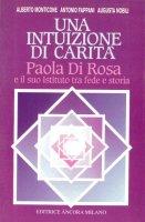 Una intuizione di carità - Alberto Monticone, Antonio Fappani, Augusta Nobili