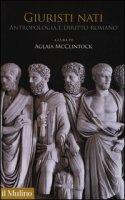 Giuristi nati. Antropologia e diritto romano