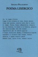 Poema lisergico - Pellegrino Angelo