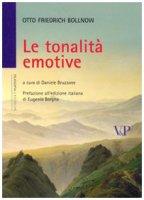 Le tonalità emotive - Bollnow Otto F.