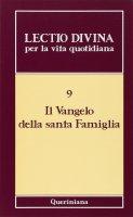 Lectio divina per la vita quotidiana [vol_9] / Il vangelo della santa famiglia - AA.VV.