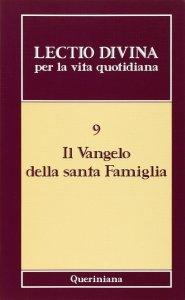 Copertina di 'Lectio divina per la vita quotidiana [vol_9] / Il vangelo della santa famiglia'