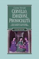 Cervello, emozioni, prosocialità - Cosimo Varriale