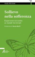 Sollievo nella sofferenza - Guido Miccinesi
