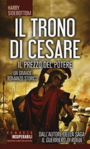 Copertina di 'Il prezzo del potere. Il trono di Cesare'