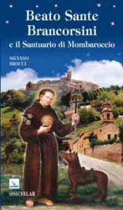 Copertina di 'Beato Sante Brancorsini e il santuario di Mombaroccio'