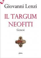 Il Targum neofiti - Giovanni Lenzi