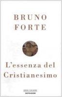 L'essenza del Cristianesimo - Forte Bruno
