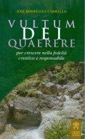 Vultum dei quaerere. Italiano - José Rodriguez Carballo