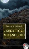 Il segreto del Miranduolo - Montomoli Sandro