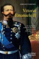 Vittorio Emanuele II - Adriano Viarengo