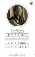 La mia terra la mia gente - Gyatso Tenzin (Dalai Lama)