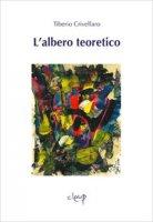 L' albero teoretico - Crivellaro Tiberio