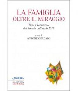 Copertina di 'La famiglia oltre il miraggio'
